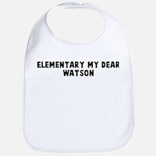 Elementary my dear Watson Bib