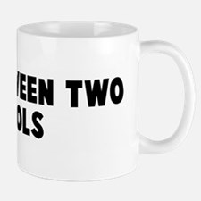 Fall between two stools Mug