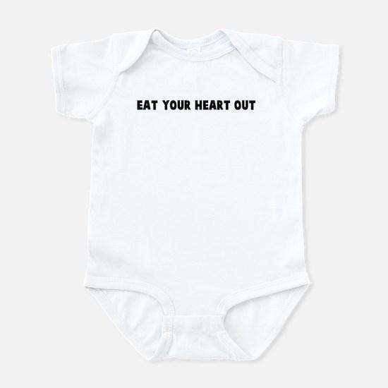 Eat your heart out Infant Bodysuit