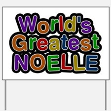 World's Greatest Noelle Yard Sign