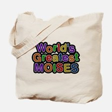 Worlds Greatest Moises Tote Bag