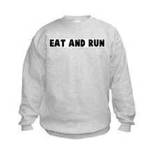 Eat and run Sweatshirt
