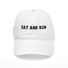 Eat and run Baseball Cap