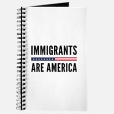 Immigrants Are America Journal