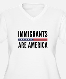 Immigrants Are America T-Shirt