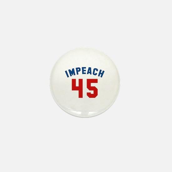 Impeach 45 Mini Button
