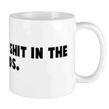Does a bear shit in the woods Mug