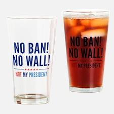 No Ban! No Wall! Drinking Glass