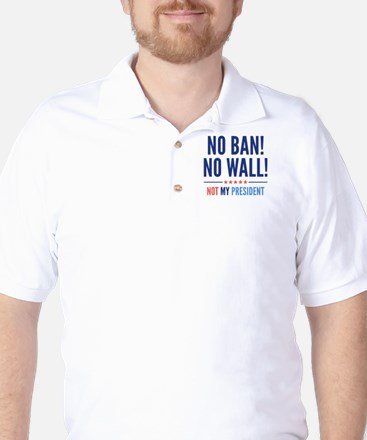 No Ban! No Wall! Golf Shirt