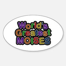 World's Greatest Moises Oval Decal