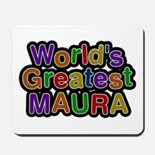 World's Greatest Maura Mousepad