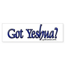 Got Yeshua Bumper Bumper Sticker