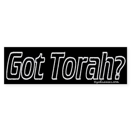 Got Torah? Bumper Sticker
