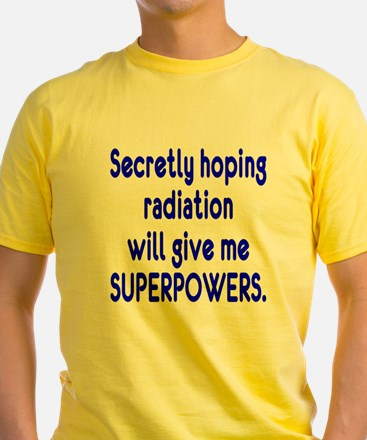 Funny Cancer Radiation Superpowers Blue T-Shirt