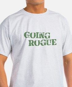 Military Going Rogue T-Shirt