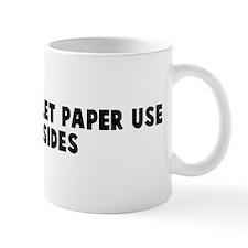 Conserve toilet paper use bot Mug
