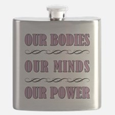 OUR BODIES... Flask