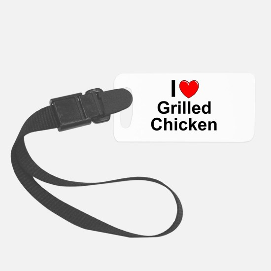 Grilled Chicken Luggage Tag