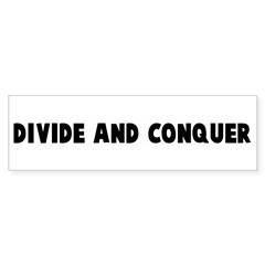 Divide and conquer Bumper Bumper Sticker