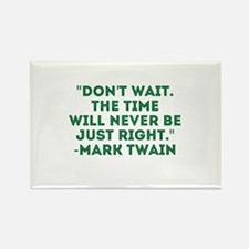 Mark Twain-Don't Wait Magnets
