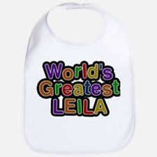 Worlds Greatest Leila Baby Bib