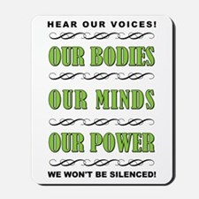 OUR BODIES... Mousepad