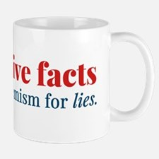 Alternative facts: a euphemism for lies Mugs