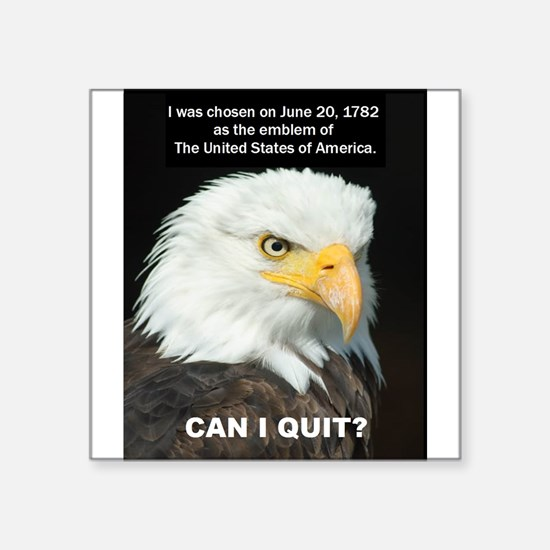 American Eagle wants to Quit Sticker