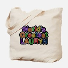 Worlds Greatest Lauryn Tote Bag
