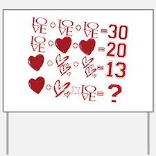Valentine's Day Love Equation Yard Sign