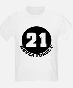 21 (NEVER FORGET) T-Shirt