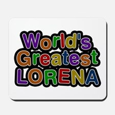 World's Greatest Lorena Mousepad
