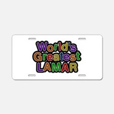 World's Greatest Lamar Aluminum License Plate