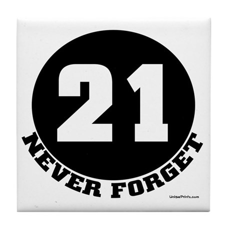 21 (NEVER FORGET) Tile Coaster
