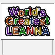 World's Greatest Leanna Yard Sign