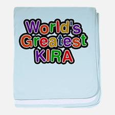Worlds Greatest Kira baby blanket