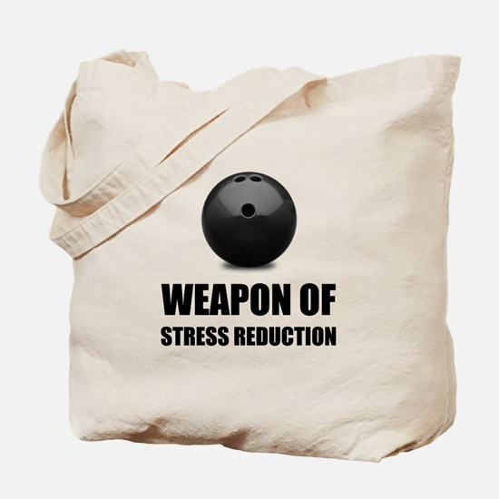 Weapon of Stress Reduction Bowling Tote Bag