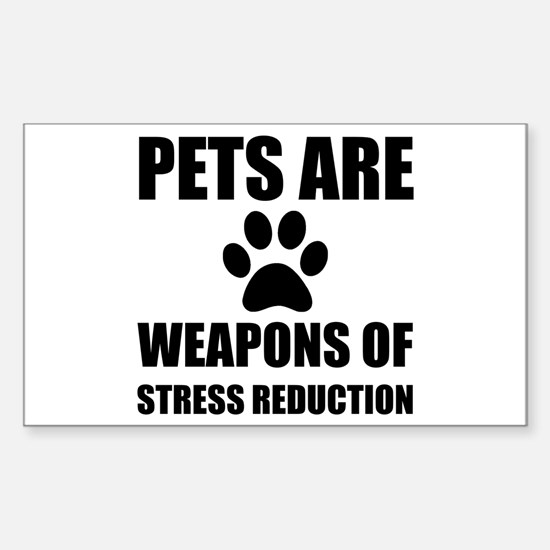 Weapon of Stress Reduction Pet Decal