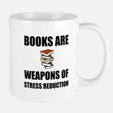 Weapons of Stress Reduction Reading Mugs