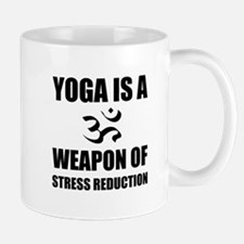 Weapon of Stress Reduction Yoga Mugs