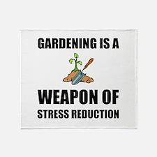 Weapon of Stress Reduction Gardening Throw Blanket