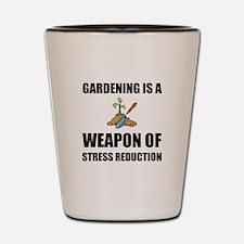 Weapon of Stress Reduction Gardening Shot Glass