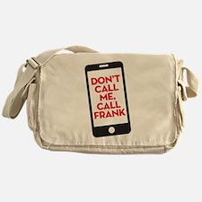 HTGAWM Call Frank Messenger Bag