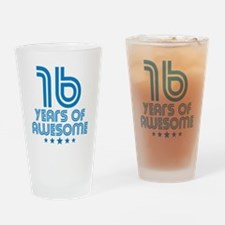 16 Years Of Awesome 16th Birthday Drinking Glass