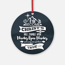 Wonder Upon Wonder Round Ornament