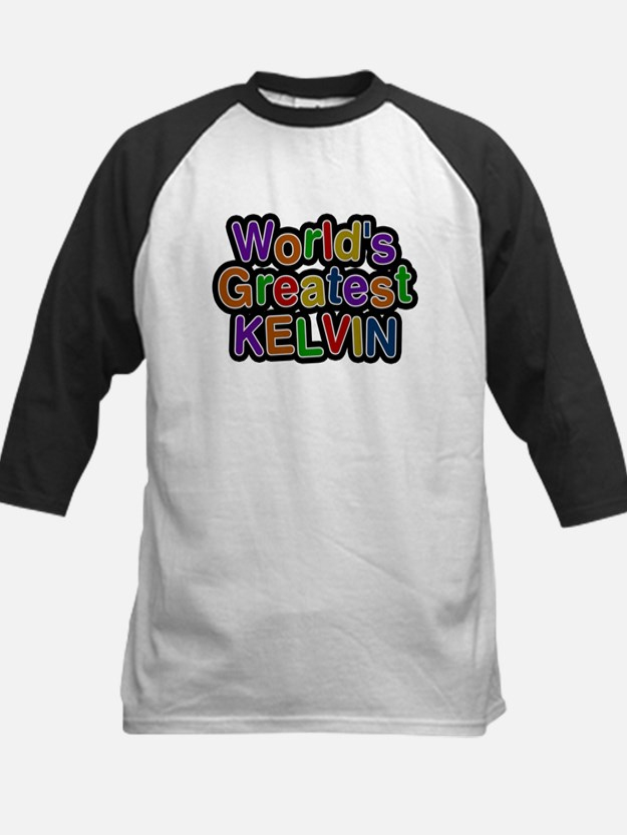 Worlds Greatest Kelvin Baseball Jersey