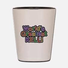 Worlds Greatest Kelli Shot Glass
