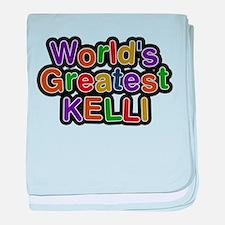 Worlds Greatest Kelli baby blanket