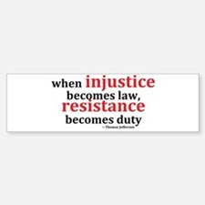 Injustice Resistance Bumper Car Car Sticker