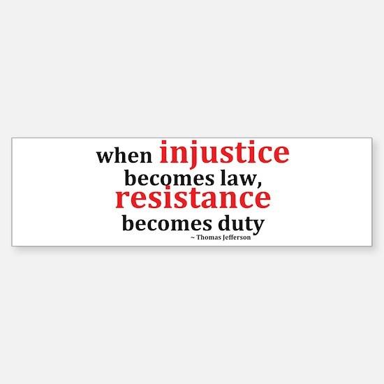 Injustice Resistance Bumper Car Car Sticker